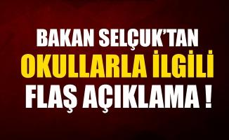 Milli Eğitim Bakanı Ziya Selçuk'tan okullarla ilgili flaş açıklama: Bu kez...