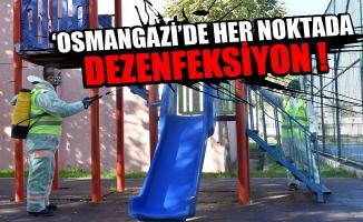 Osmangazi'de Her Noktada Dezenfeksiyon !