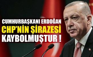 Cumhurbaşkanı Erdoğan: CHP'nin şirazesi kaybolmuştur
