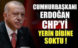 Cumhurbaşkanı Erdoğan, CHP'yi yerin dibine soktu