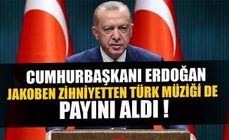 Cumhurbaşkanı Erdoğan: Jakoben zihniyetten Türk müziği de payını aldı