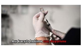 Aşı karşıtı hekime suç duyurusu