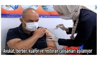 Avukat, berber, kuaför ve restoran çalışanları aşılanıyor