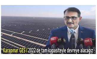 Bakan Dönmez: Karapınar GES'i 2022'de tam kapasiteyle devreye alacağız