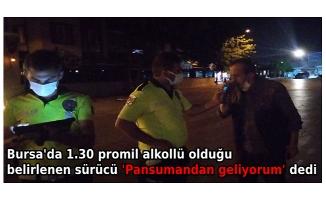 Bursa'da 1.30 promil alkollü olduğu belirlenen sürücü 'Pansumandan geliyorum' dedi