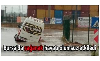 Bursa'da sağanak hayatı olumsuz etkiledi
