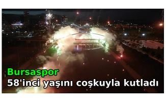 Bursaspor 58'inci yaşını coşkuyla kutladı