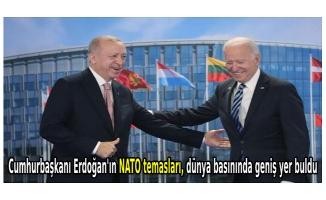 Cumhurbaşkanı Erdoğan'ın NATO temasları, dünya basınında geniş yer buldu