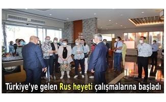 Güvenli turizm altyapısını incelemek üzere Türkiye'ye gelen Rus heyeti çalışmalarına başladı