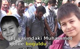 11 yaşındaki Muhammet gölde boğuldu