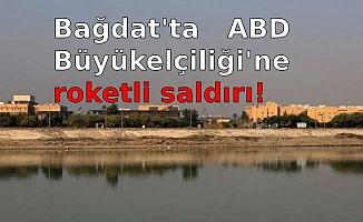 Bağdat'ta   ABD Büyükelçiliği'ne  roketli saldırı!
