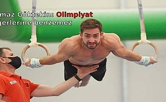 Yılmaz Göktekin: Olimpiyat diğerlerine benzemez