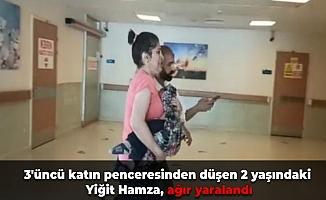 3'üncü katın penceresinden düşen 2 yaşındaki Yiğit Hamza, ağır yaralandı