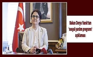 Bakan Derya Yanık'tan 'sosyal yardım programı' açıklaması