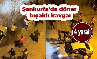 Şanlıurfa'da döner bıçaklı kavga: 4 yaralı