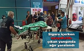 Sigara içerken uyuyakaldı, çıkan yangında ağır yaralandı
