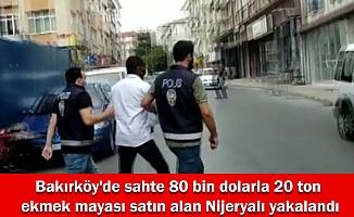 Bakırköy'de sahte 80 bin dolarla 20 ton ekmek mayası satın alan Nijeryalı yakalandı