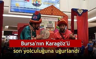 Bursa'nın Karagöz'ü, son yolculuğuna uğurlandı
