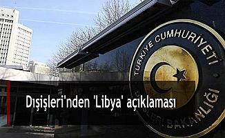 Dışişleri'nden 'Libya' açıklaması