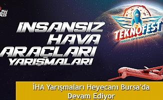 İHA Yarışmaları Heyecanı Bursa'da Devam Ediyor