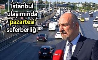 İstanbul ulaşımında 'pazartesi' seferberliği