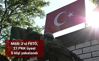 MSB: 2'si FETÖ, 1'i PKK üyesi 5 kişi yakalandı