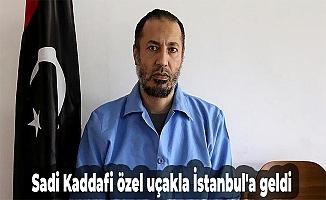 Sadi Kaddafi özel uçakla İstanbul'a geldi