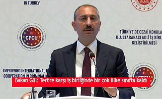 Bakan Gül: Teröre karşı iş birliğinde bir çok ülke sınıfta kaldı