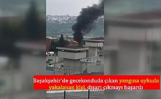 Başakşehir'de gecekonduda çıkan yangına uykuda yakalanan kişi, dışarı çıkmayı başardı