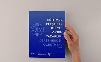 'Eğitimde eleştirel dijital okuryazarlık: Öğretmenden öğretmene' el kitabı yayınlandı