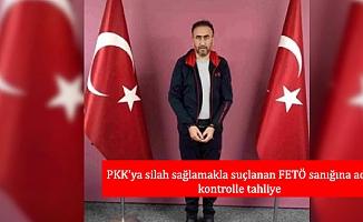 PKK'ya silah sağlamakla suçlanan FETÖ sanığına adli kontrolle tahliye