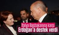 Akşener: Biz rekabet edebiliriz ama İtalya Başbakanı'nın Erdoğan'a posta koymasına müsaade etmeyiz